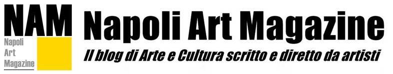 NAM - Napoli Art Magazine
